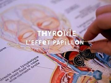Thyroïde, l'effet papillon