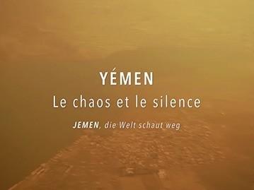 Yémen – Le chaos et le silence